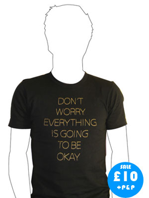 dont worry everything is going to be okay t shirt